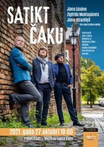 Satikt Čaku @ Mūzikas nams DAILE | Rīga | Latvija
